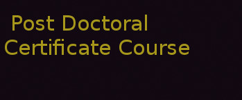 Certification Post Doctoral Certificate Course in Anaesthesia