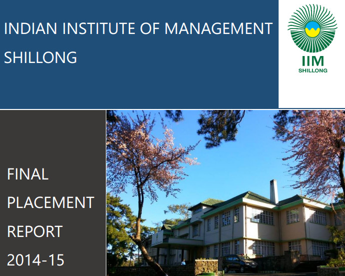 IIM Shillong Placements: Highest Package offered, 21   LPA, Offers of 15 LPA or more up by 30%
