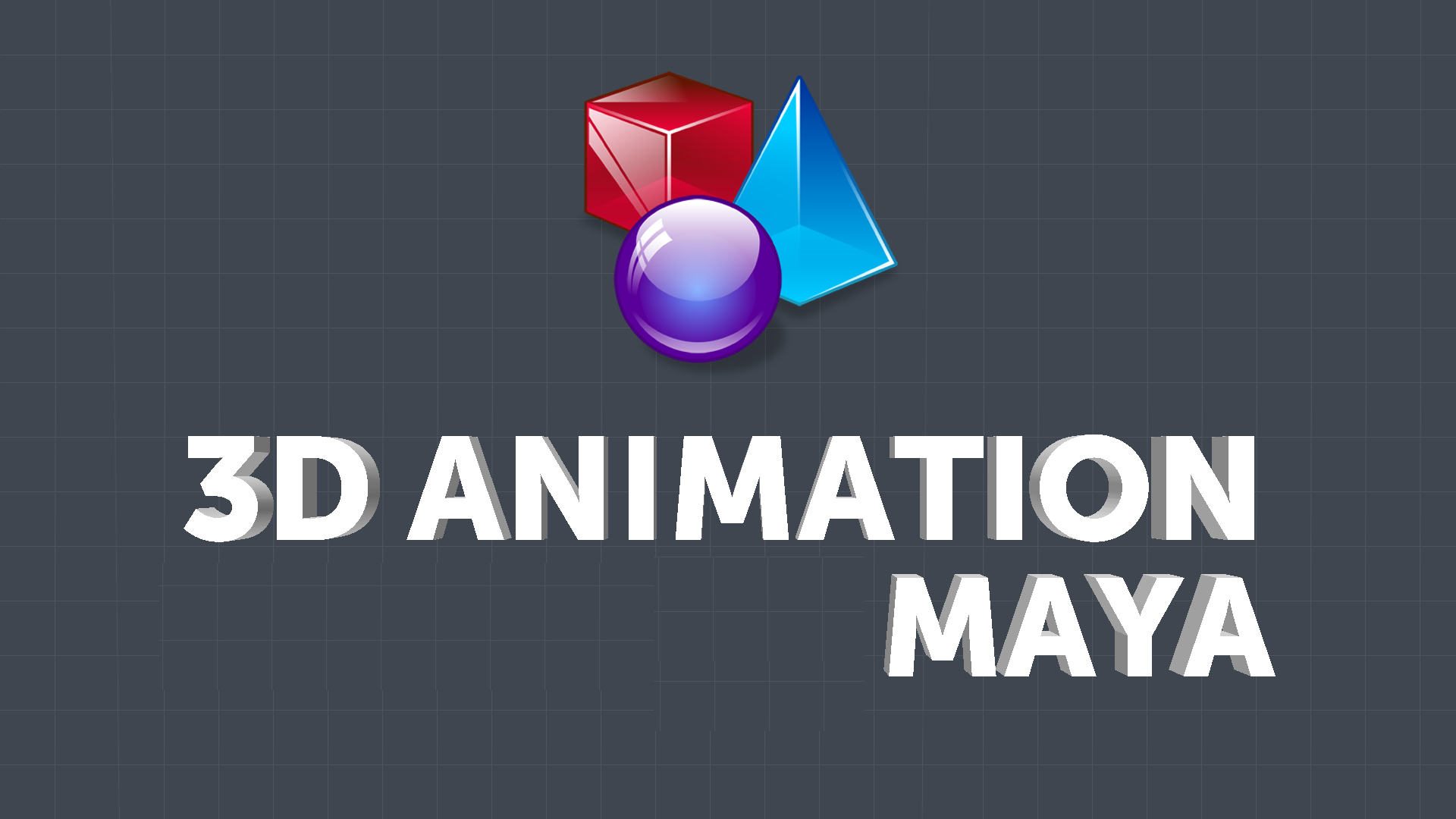 3D Graphics & Animation (MAYA)
