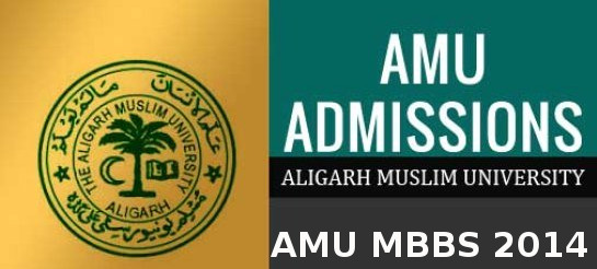 AMU MBBS 2014 Important Dates