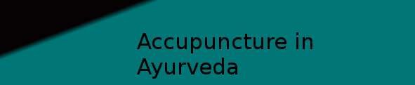 Diploma Accupuncture in Ayurveda (DAA)