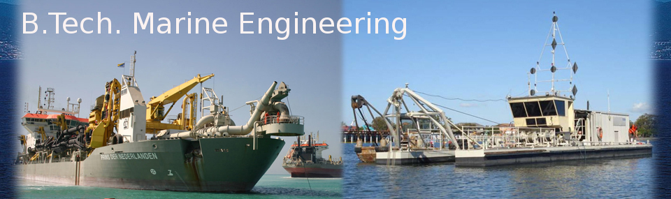Bachelor of Technology (BTech Marine Engineering)