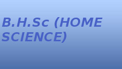 Bachelor of Home Science (BHSc)