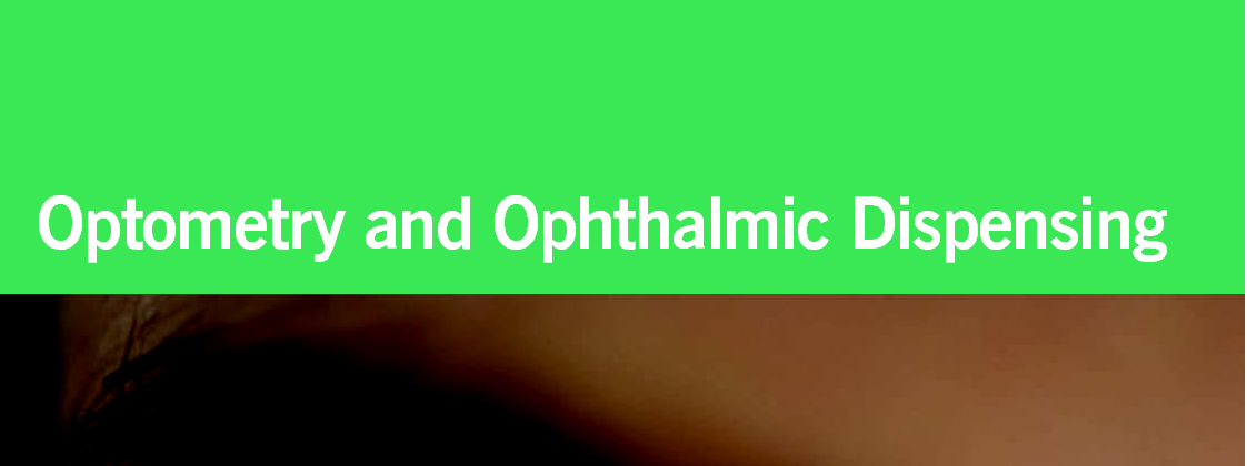 Bachelor of Science (BSc Optometry and Ophthalmic Techniques)
