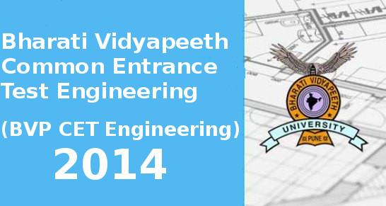 BVP CET Engineering 2014 Important Dates