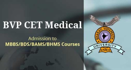 BVP CET Medical 2014 Important Dates