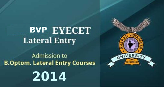 BVP EYECET Lateral Entry 2014 Important Dates