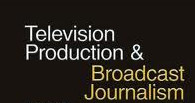 Diploma Broadcast Journalism and TV Production (DBJTP)
