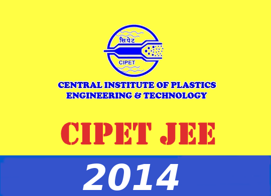 CIPET JEE 2014 Important Dates