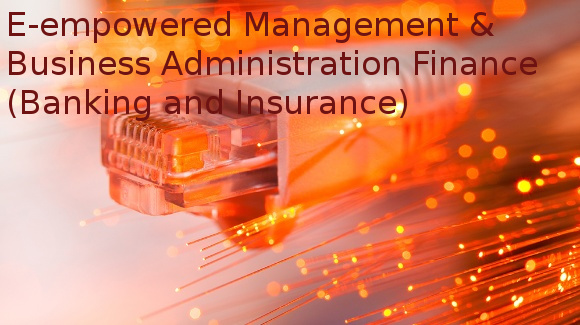 Certificate Programmes in e-empowered Management & Business Administration Finance (Banking and Insurance)