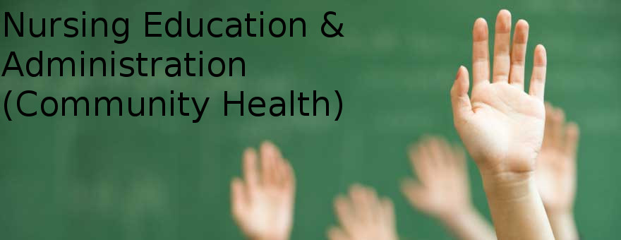 Diploma in Nursing Education & Administration (Community Health)