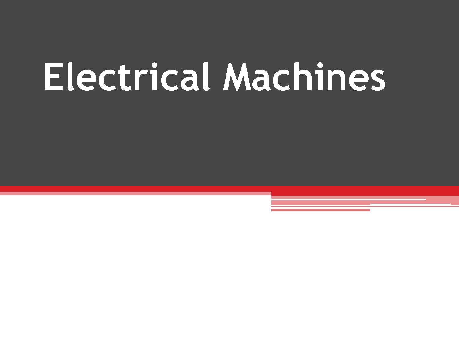 Master of Technology (MTech Electrical Machines)