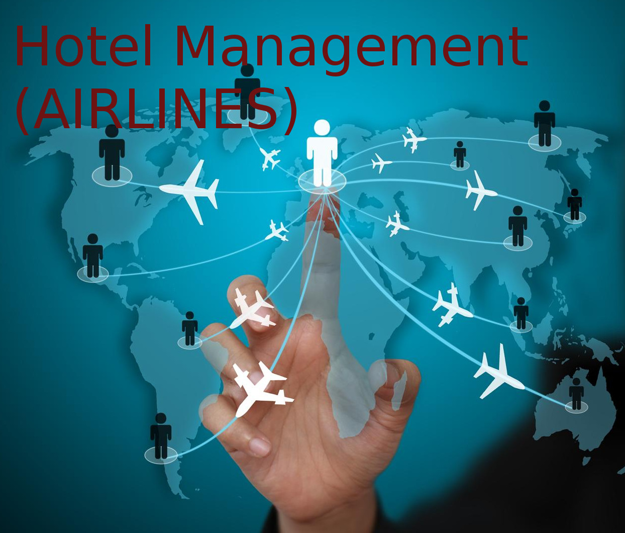 Hotel Management (AIRLINES)