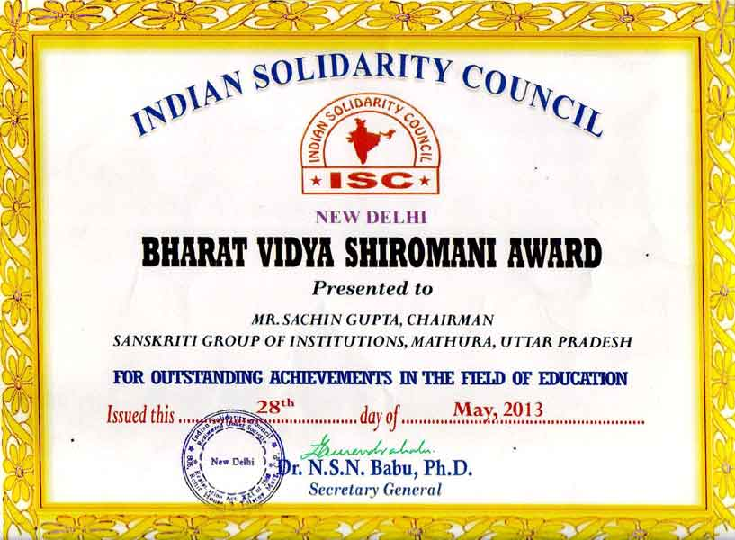 Mr. Sachin Gupta, Chairman Sanskriti Group awarded by Indian Solidarity Council, New Delhi