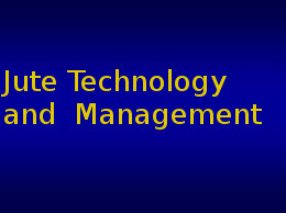 PG Diploma in Jute Technology and  Management