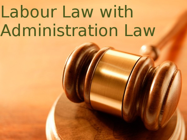 Diploma in Labour Laws with Administrative Law (DLLAL)