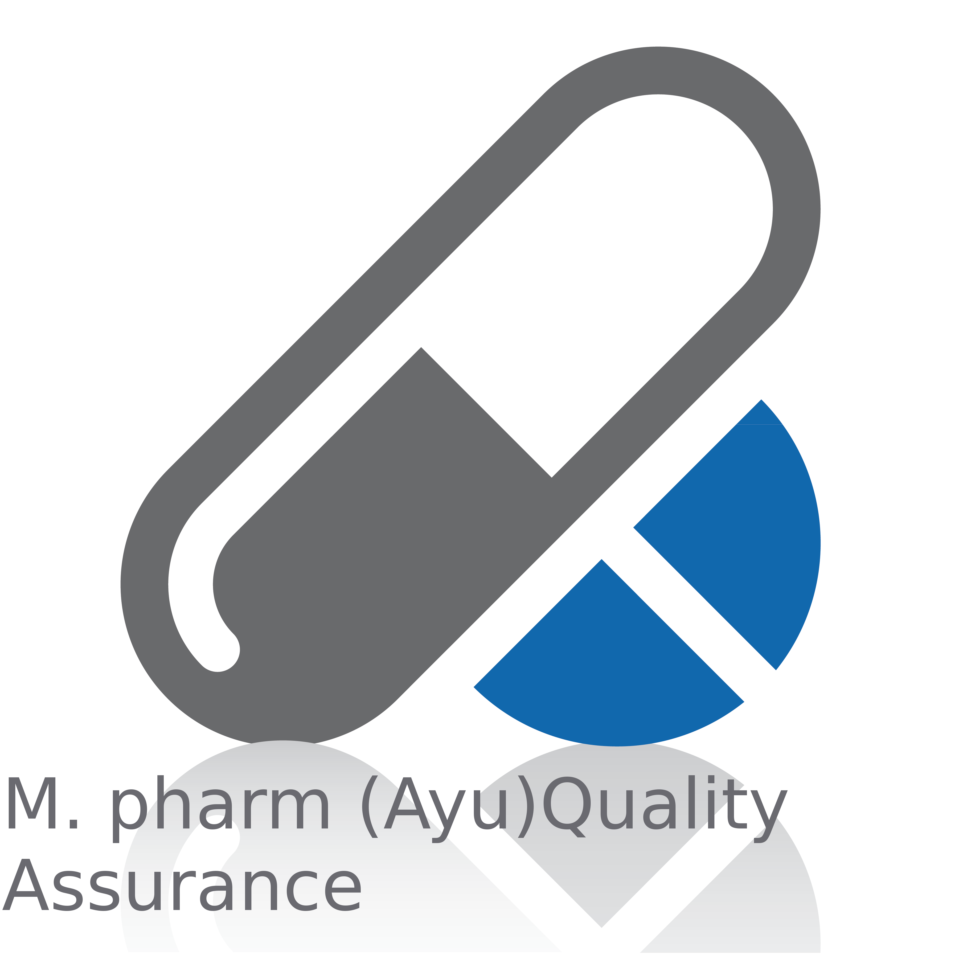 Master of Pharmacy (MPharm Ayu Quality Assurance)