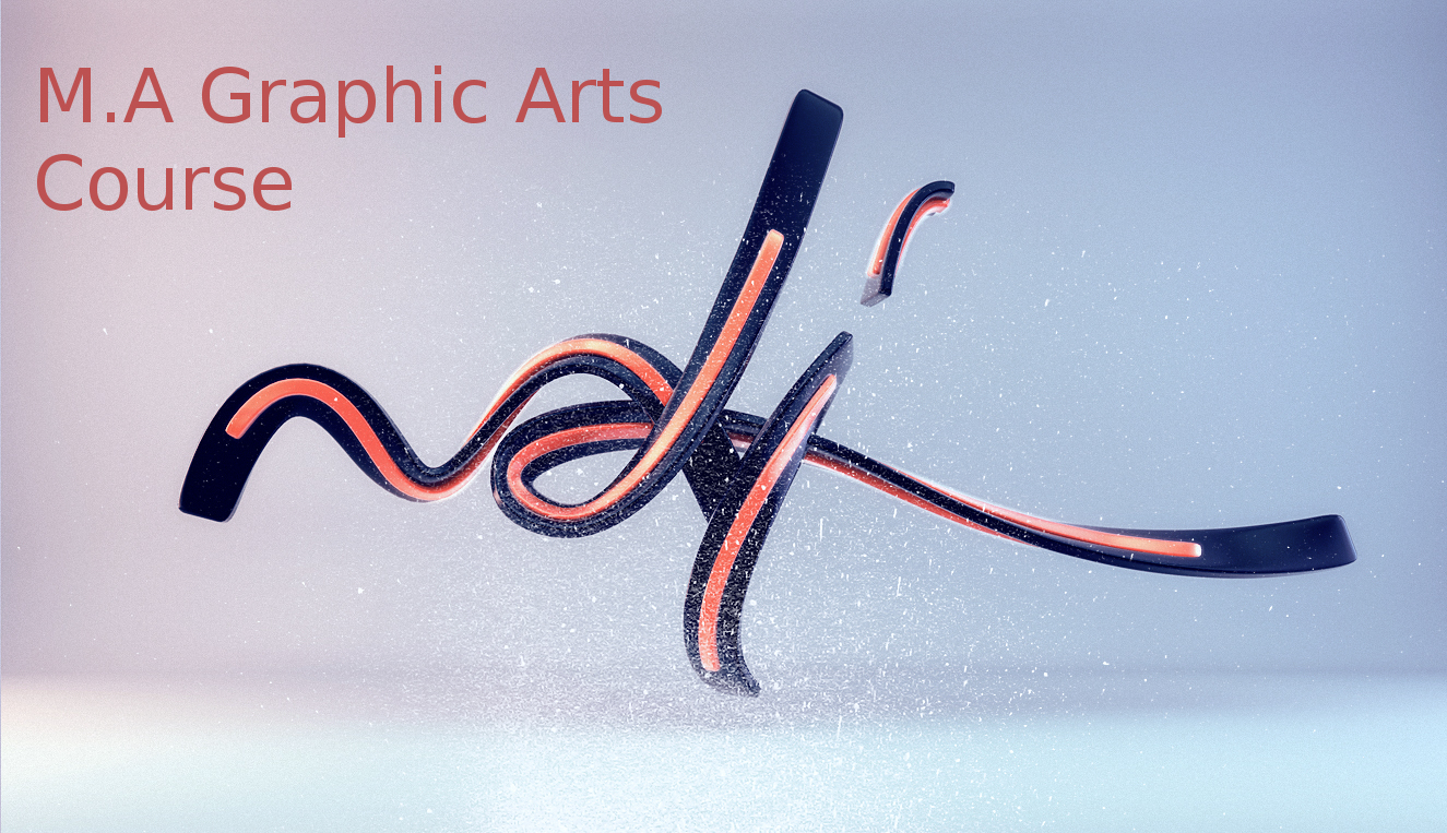 Master of Arts (MA Graphic Arts Course)