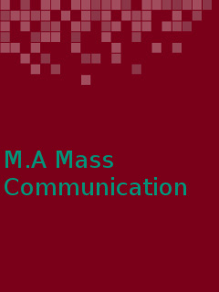 Master of Arts (MA Mass Communication)