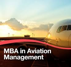Master of Business Administration (MBA Aviation Management)