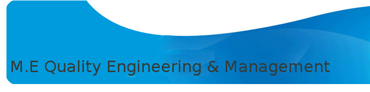 Master of Engineering (ME Quality Engineering & Management)