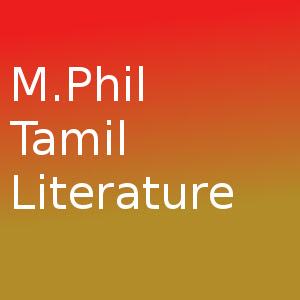 Master of Philosophy (MPhil Tamil Literature)