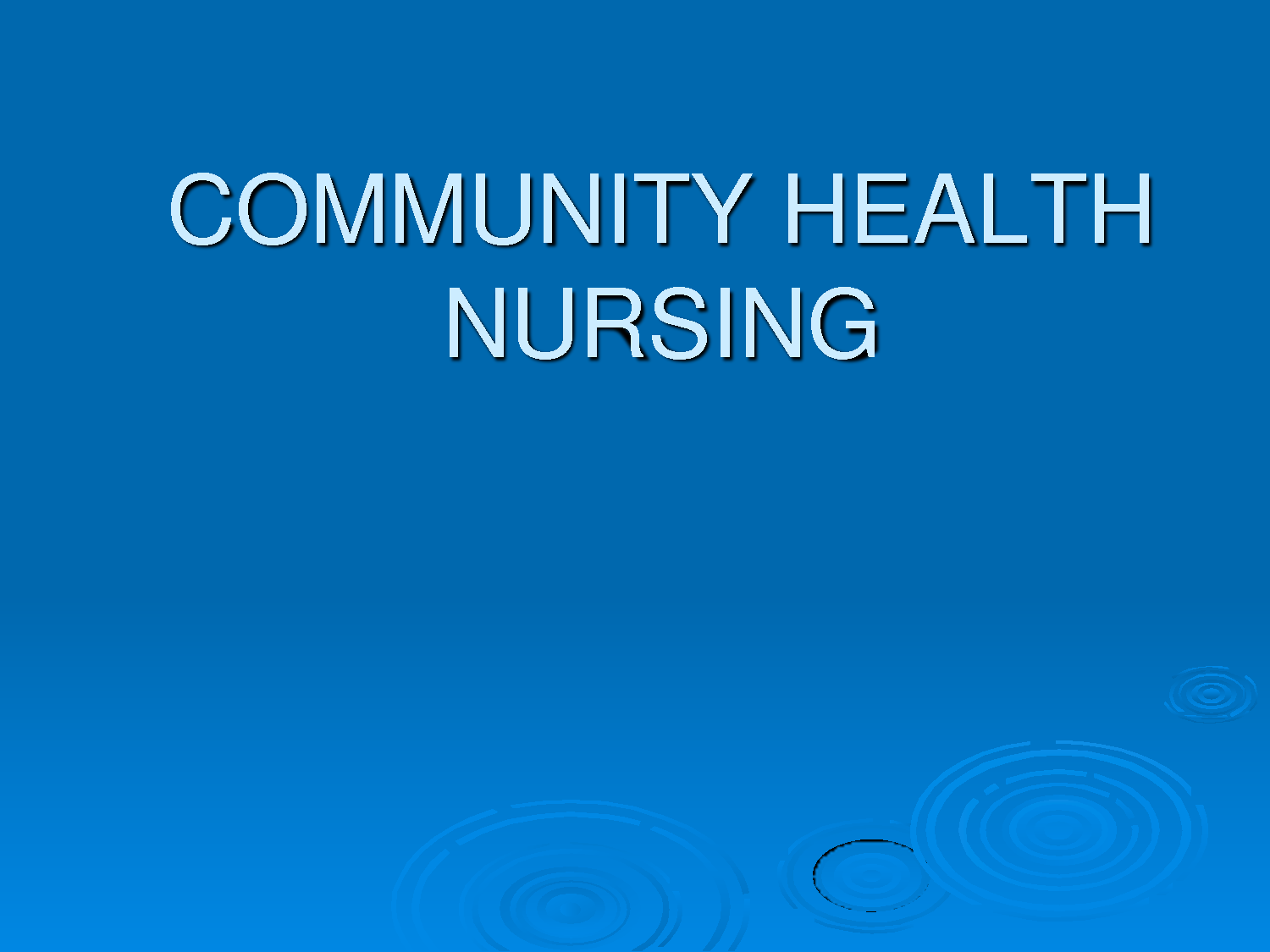 Master of Science (MSc Community Health Nursing)