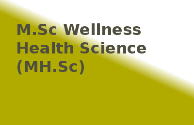 Master of Science Of Wellness Health Science (MHSc)