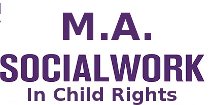 Master of Arts (MA Social Work in Child Rights)