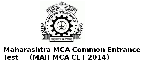 MAH MCA CET 2014 Important Dates