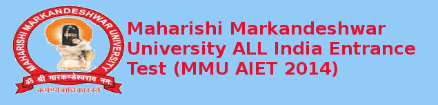 MMU AIET 2014 Important Dates