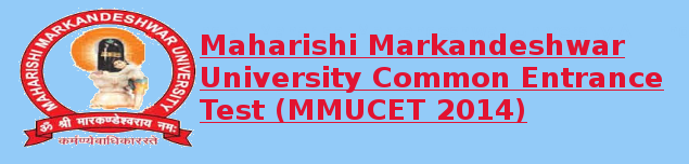 MMUCET 2014 Important Dates