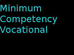 Minimum Competency Vocational Courses (MCVC)