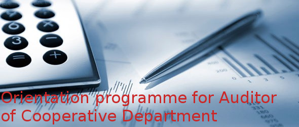 Orientation programme for Auditor of Cooperative Department