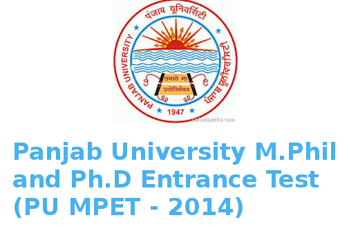 Panjab University M.Phil and Ph.D Entrance Test Important Dates