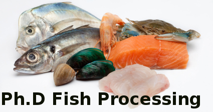 Doctor of Philosophy (PhD Fish Processing)