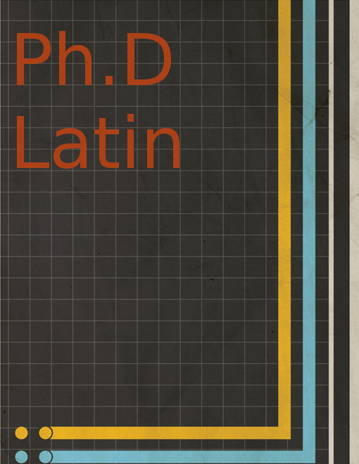 Doctor of Philosophy (PhD Latin)
