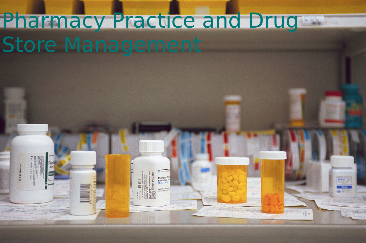Post Graduate Diploma Pharmacy Practice and Drug Store Management