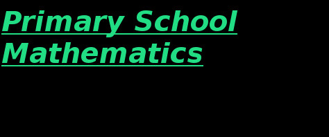 Certification Teaching of Primary School Mathematics (CTPSM)