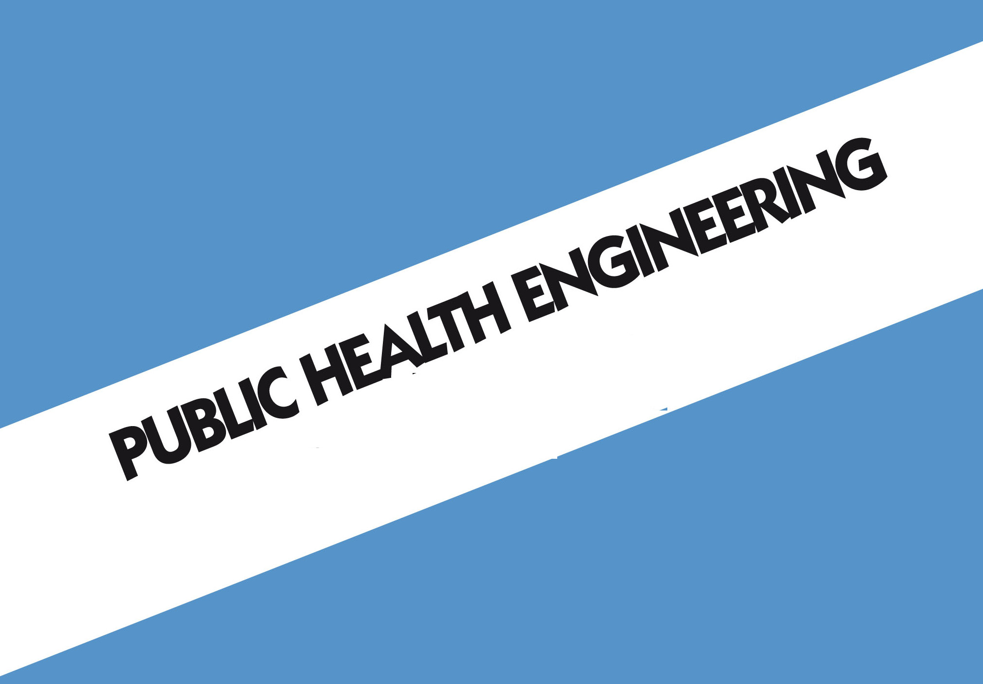 Master of Engineering (ME Public Health Engineering)