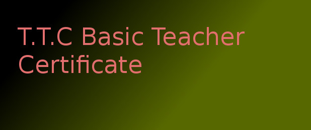 TTC Basic Teacher Certificate