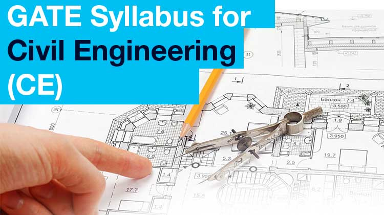 CE: Civil Engineering GATE Exam Syllabus