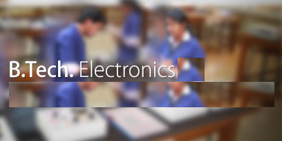 Bachelor of Technology (BTech Electronics)