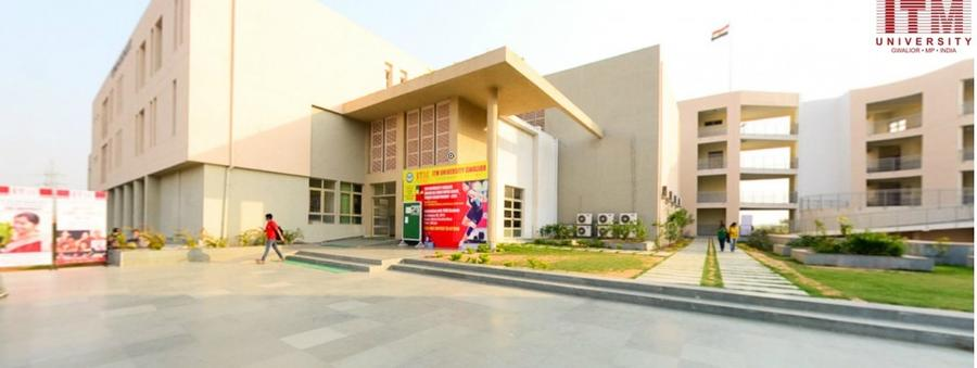 ITM University (Institute of Technology and Management), Gwalior