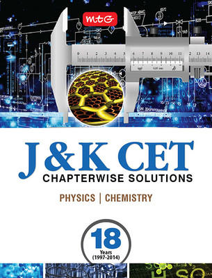 18 Years J & K Chapterwise Solutions - Physics and Chemistry (English) by MTG Editorial Board
