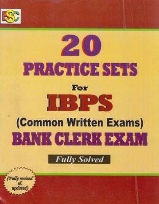 20 Practice Sets For IBPS (Common Written Exams) Bank Clerk Exam Fully Solved by BSC
