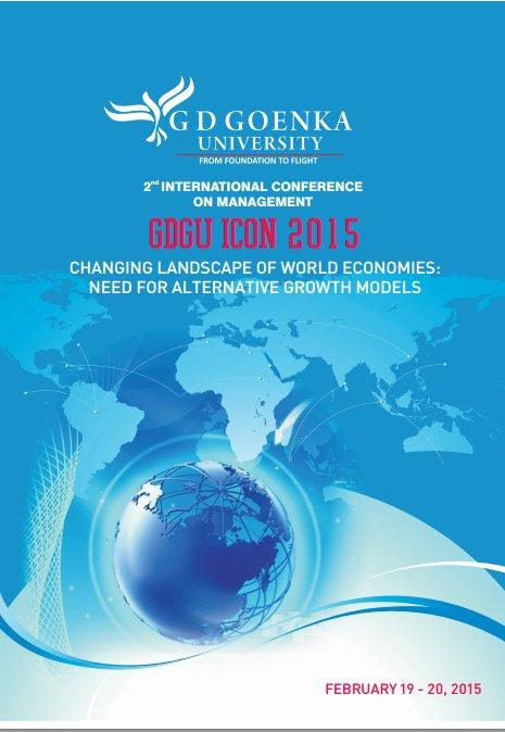 2nd International Conference on Management, GD Goenka University, February 19-20 2015, Sohna, Haryana