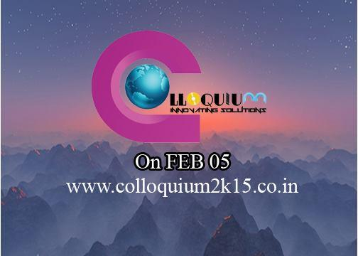 Colloquium 15, Sri Krishna College of Engineering and Technology, February 5 2015, Coimbatore, Tamil Nadu