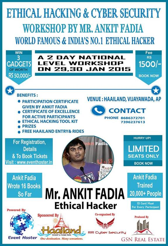 Ethical Hacking & Cyber Security Workshop, Gudlavalleru Engineering College, January 29-30 2015, Gudlavalleru, Andhra Pradesh