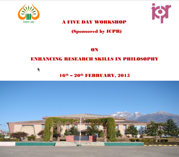 A Five Day Workshop on Enhancing Research Skills in Philosophy, Shri Mata Vaishno Devi University, February 16-20 2015, Katra, Jammu And Kashmir